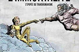 L'INCROYABLE HISTOIRE DE L'IMMORTALITÉ