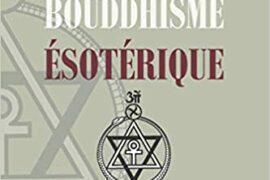 LE BOUDHISME ESOTERIQUE