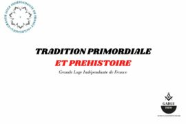 TRADITION PRIMORDIALE ET PREHISTOIRE