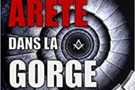 UNE ARÊTE DANS LA GORGE – POLAR ESOTÉRIQUE