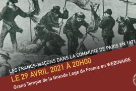 LES FRANCS-MAÇONS DANS LA COMMUNE DE PARIS – WEBINAIRE DE LA GLDF
