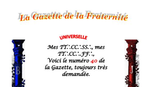 """GRATUIT – LA GAZETTE """"MAÇONNIQUE"""" UNIVERSELLE DE LA FRATERNITÉ N°40"""