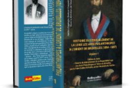 """HISTOIRE DU DEDOUBLEMENT DE LA LOGE """"LES PHILANTHROPES"""""""