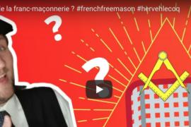 LE BUT DE LA FRANC-MAÇONNERIE – HERVÉ H. LECOQ
