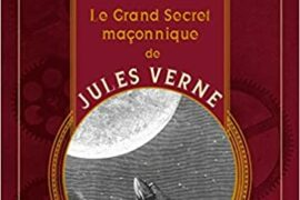 LE GRAND SECRET MACONNIQUE DE JULES VERNE