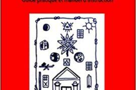 LE GUIDE DU COMPAGNON : Guide pratique et manuel d'instruction