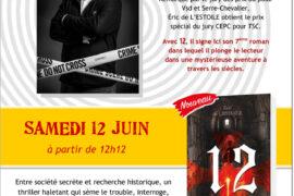 "DEDICADE CHEZ DETRAD AVEC ERIC DE L'ESTOILE ET SON ROMAN ""12"""