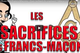 LES SACRIFICES DES FRANCS-MAÇONS – REVELATIONS MACONNIQUES