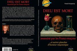 DIEU EST MORT assassiné par les Francs-maçons: …et autres planches d'humeur maçonnique