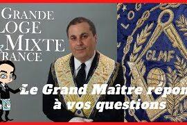 LE GRAND MAÎTRE DE LA GLMF A REPONDU A VOS QUESTIONS – REVELATIONS MACONNIQUES