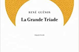 LA GRANDE TRIADE – RENE GUENON