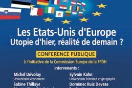 CONFERENCE PUBLIQUE – LES ETATS-UNIS D'EUROPE –  LE DROIT HUMAIN