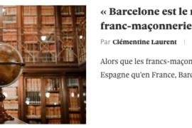 LA FRANC-MAÇONNERIE À BARCELONE :