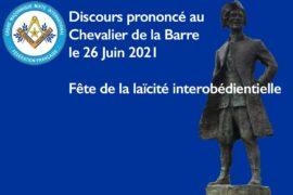 FETE DE LA LAÏCITE INTEROBEDIENTIELLE – DISCOURS AU CHEVALIER DE LA BARRE