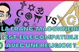 COMPATIBILITÉ RELIGION / FRANC-MAÇONNERIE- REVELATIONS MAÇONNIQUES