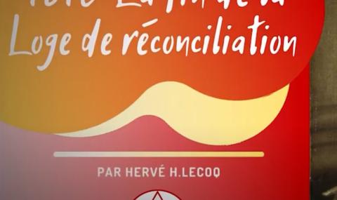 1816 FIN DE LA LOGE DE RECONCILIATION EN ANGLETERRE –  Hervé H Lecoq