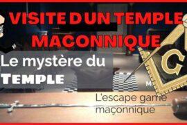 UN TEMPLE MACONNIQUE EN ESCAPE GAME – REVELATIONS MACONNIQUES