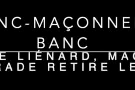 LA FRANC-MACONNERIE AU BANC, PHILIPPE LIENARD RETIRE LE VOILE
