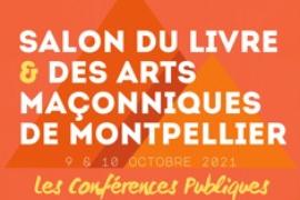 SALON DU LIVRE ET DES ARTS MACONNIQUES DE MONTPELLIER