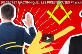 TRAHISON DU SECRET MAÇONNIQUE : LES PIRES EXCUSES – Hervé H Lecoq