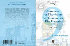 ENTRETIENS SUR L'ÉSOTÉRISME DE L'ÉLÉVATION AU RITE FRANÇAIS