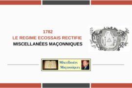 LE REGIME ECOSSAIS RECTIFIE …. ORIGINES