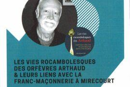 CONFÉRENCE  – LES VIES ROCAMBOLESQUES DES ARTHAUD ET LEURS LIENS AVEC LA FRANC-MACONNERIE