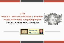 PUBLICATIONS D'OUVRAGES : mémoires, essais historiques et topographiques