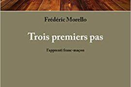 TROIS PREMIERS PAS : L'Apprenti franc-maçon